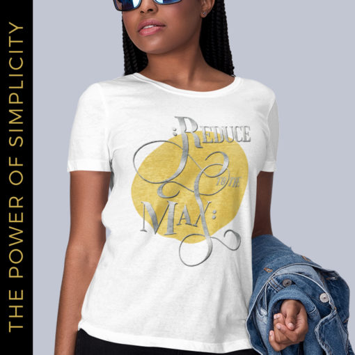Reduce to the Max – T-Shirt