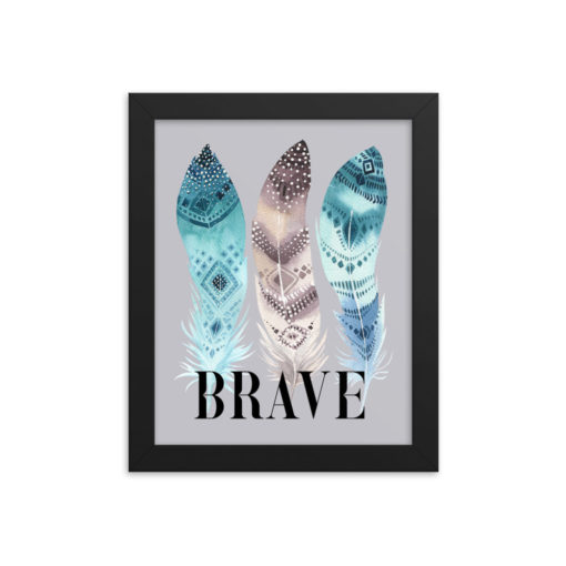 BRAVE Portrait Framed