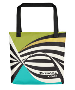 Awesome Today – Tote Bag