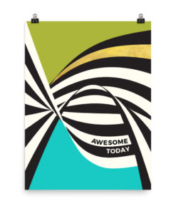 Awesome today – Poster