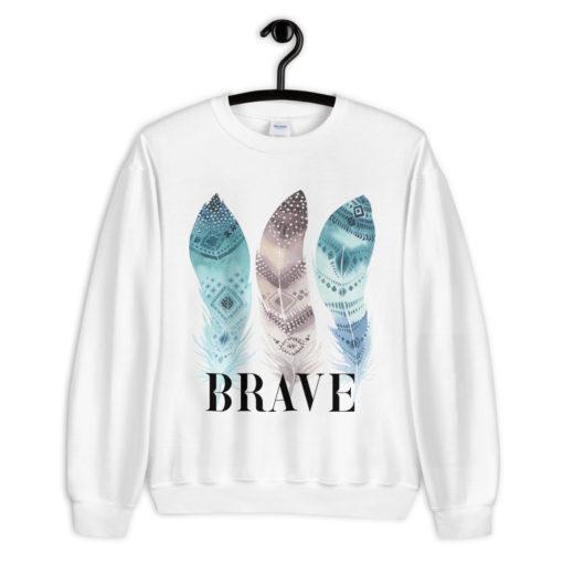 BRAVE Sweatshirt