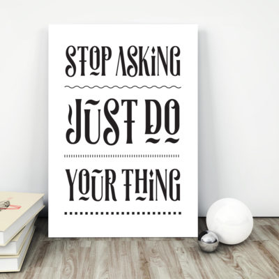 Just do your thing