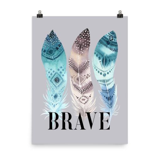 BRAVE Portrait Poster
