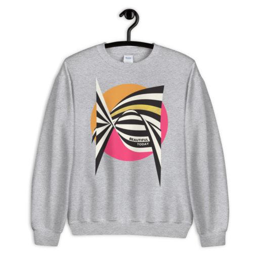 Beautiful Today – Sweatshirt