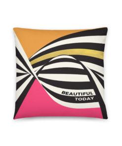 Beautiful today – Pillow