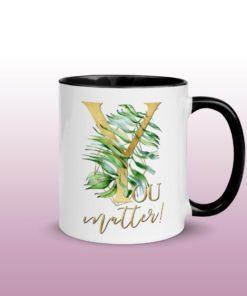 You matter - Mug