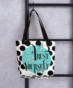 Trust Yourself – Tote Bag