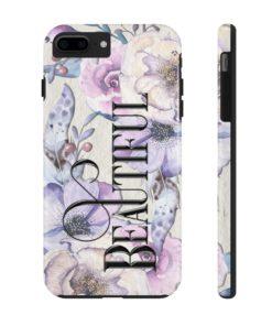 Beautiful – Phone Case